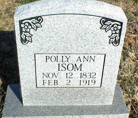 ISOM, POLLY ANN - Stone County, Arkansas   POLLY ANN ISOM - Arkansas Gravestone Photos