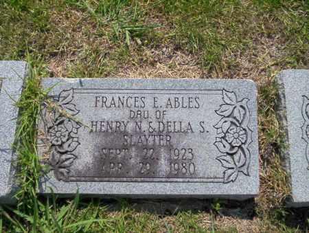 SLAYTER ABLES, FRANCES E - Union County, Arkansas   FRANCES E SLAYTER ABLES - Arkansas Gravestone Photos