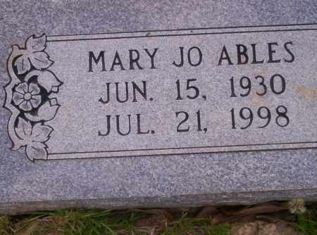 ABLES, MARY JO - Union County, Arkansas | MARY JO ABLES - Arkansas Gravestone Photos