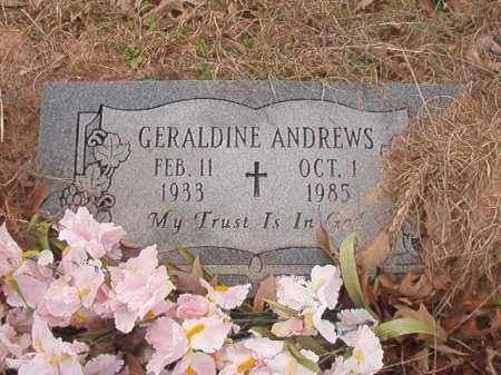 ANDREWS, GERALDINE - Union County, Arkansas | GERALDINE ANDREWS - Arkansas Gravestone Photos