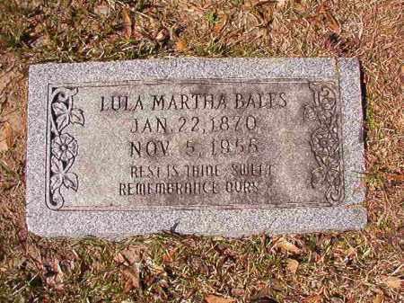 BALES, LULA MARTHA - Union County, Arkansas | LULA MARTHA BALES - Arkansas Gravestone Photos