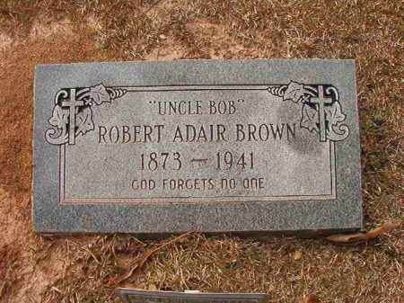 BROWN, ROBERT ADAIR - Union County, Arkansas | ROBERT ADAIR BROWN - Arkansas Gravestone Photos