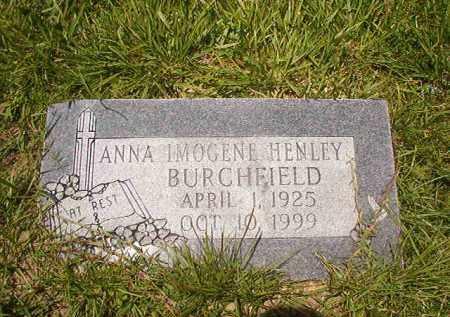 HENLEY BURCHFIELD, ANNA IMOGENE - Union County, Arkansas | ANNA IMOGENE HENLEY BURCHFIELD - Arkansas Gravestone Photos