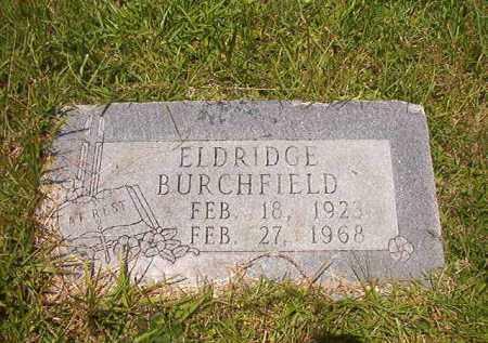 BURCHFIELD, ELDRIDGE - Union County, Arkansas | ELDRIDGE BURCHFIELD - Arkansas Gravestone Photos