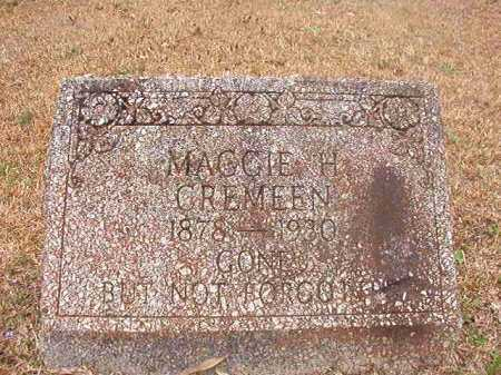 CREMEEN, MAGGIE H - Union County, Arkansas | MAGGIE H CREMEEN - Arkansas Gravestone Photos