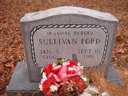 FORD, SULLIVAN - Union County, Arkansas | SULLIVAN FORD - Arkansas Gravestone Photos