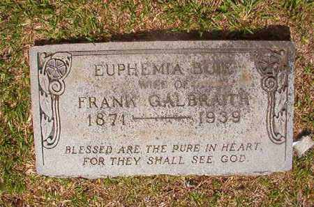 BUIE GALBRAITH, EUPHEMIA - Union County, Arkansas | EUPHEMIA BUIE GALBRAITH - Arkansas Gravestone Photos