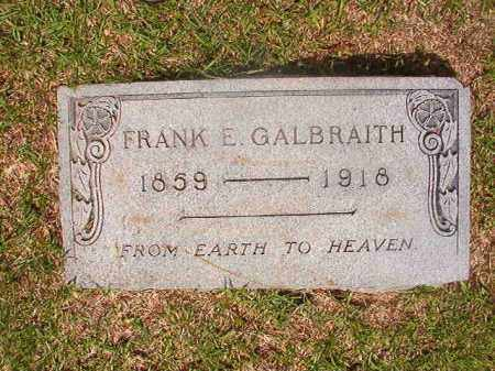 GALBRAITH, FRANK E - Union County, Arkansas | FRANK E GALBRAITH - Arkansas Gravestone Photos