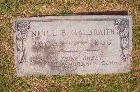 GALBRAITH, NEILL B - Union County, Arkansas | NEILL B GALBRAITH - Arkansas Gravestone Photos