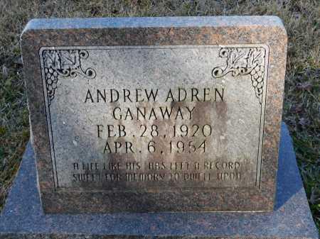 GANAWAY, ANDREW ADREN - Union County, Arkansas | ANDREW ADREN GANAWAY - Arkansas Gravestone Photos