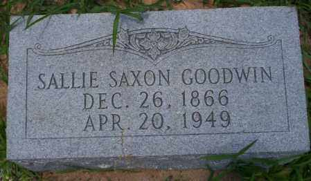 SAXON GOODWIN, SALLIE - Union County, Arkansas | SALLIE SAXON GOODWIN - Arkansas Gravestone Photos