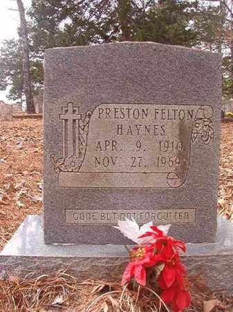 HAYNES, PRESTON FELTON - Union County, Arkansas | PRESTON FELTON HAYNES - Arkansas Gravestone Photos