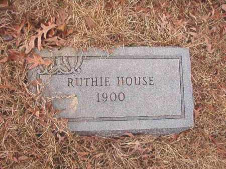 HOUSE, RUTHIE - Union County, Arkansas | RUTHIE HOUSE - Arkansas Gravestone Photos