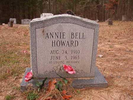 HOWARD, ANNIE BELL - Union County, Arkansas | ANNIE BELL HOWARD - Arkansas Gravestone Photos