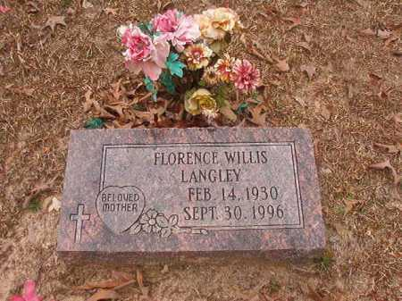 WILLIS LANGLEY, FLORENCE - Union County, Arkansas   FLORENCE WILLIS LANGLEY - Arkansas Gravestone Photos