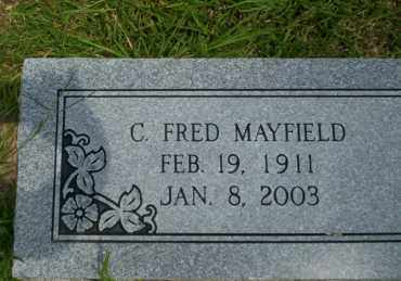 MAYFIELD, C FRED - Union County, Arkansas | C FRED MAYFIELD - Arkansas Gravestone Photos