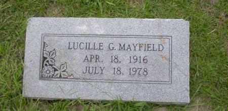 MAYFIELD, LUCILLE G - Union County, Arkansas | LUCILLE G MAYFIELD - Arkansas Gravestone Photos