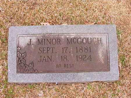 MCGOUGH, J MINOR - Union County, Arkansas | J MINOR MCGOUGH - Arkansas Gravestone Photos