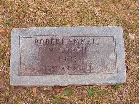 MCGOUGH, ROBERT EMMETT - Union County, Arkansas | ROBERT EMMETT MCGOUGH - Arkansas Gravestone Photos