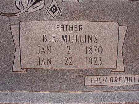 MULLINS, B E - Union County, Arkansas | B E MULLINS - Arkansas Gravestone Photos