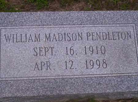 PENDLETON, WILLIAM MADISON - Union County, Arkansas | WILLIAM MADISON PENDLETON - Arkansas Gravestone Photos