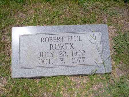 ROREX, ROBERT ELUL - Union County, Arkansas   ROBERT ELUL ROREX - Arkansas Gravestone Photos