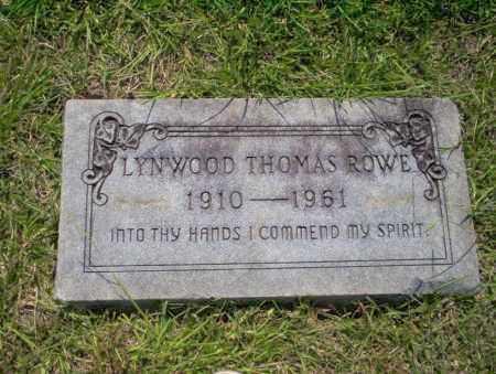 ROWE, LYNWOOD THOMAS - Union County, Arkansas | LYNWOOD THOMAS ROWE - Arkansas Gravestone Photos