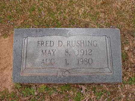 RUSHING, FRED D - Union County, Arkansas | FRED D RUSHING - Arkansas Gravestone Photos