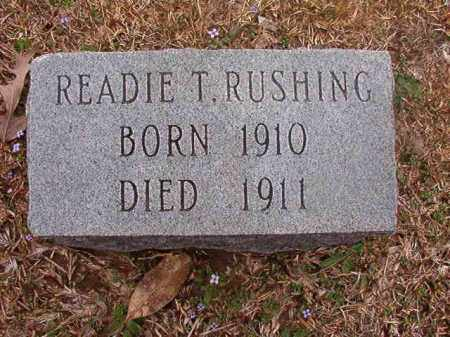 RUSHING, READIE T - Union County, Arkansas | READIE T RUSHING - Arkansas Gravestone Photos