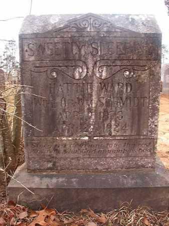 WARD SCHMIDT, HATTIE - Union County, Arkansas | HATTIE WARD SCHMIDT - Arkansas Gravestone Photos