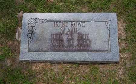 ROWE SLADE, IRENE - Union County, Arkansas | IRENE ROWE SLADE - Arkansas Gravestone Photos