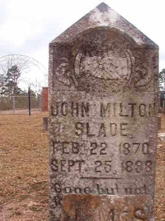 SLADE, JOHN MILTON - Union County, Arkansas | JOHN MILTON SLADE - Arkansas Gravestone Photos
