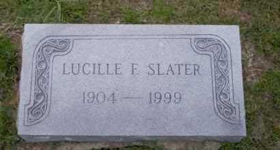 SLATER, LUCILLE E - Union County, Arkansas | LUCILLE E SLATER - Arkansas Gravestone Photos
