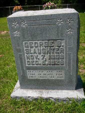 SLAUGHTER, GEORGE B - Union County, Arkansas | GEORGE B SLAUGHTER - Arkansas Gravestone Photos