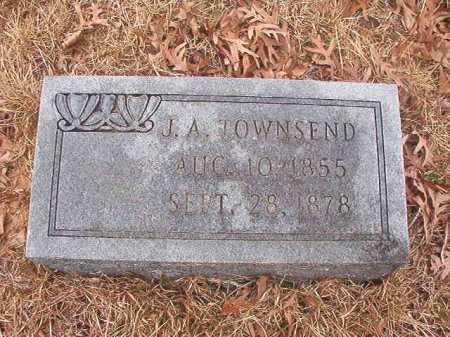 TOWNSEND, J A - Union County, Arkansas | J A TOWNSEND - Arkansas Gravestone Photos