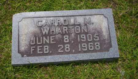 WHARTON, CARROLL M - Union County, Arkansas | CARROLL M WHARTON - Arkansas Gravestone Photos