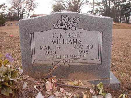 "WILLIAMS, C F ""ROE"" - Union County, Arkansas   C F ""ROE"" WILLIAMS - Arkansas Gravestone Photos"