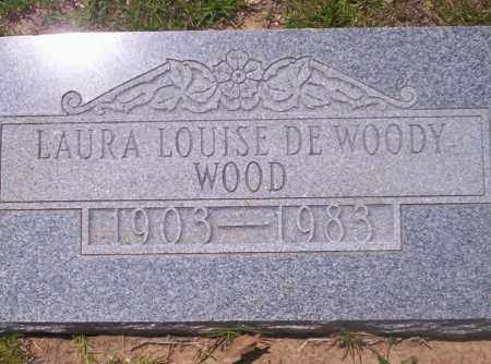 DEWOODY WOOD, LAURA LOUISE - Union County, Arkansas | LAURA LOUISE DEWOODY WOOD - Arkansas Gravestone Photos