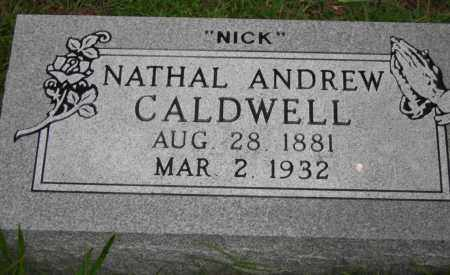 "CALDWELL, NATHAL ANDREW ""NICK"" - Van Buren County, Arkansas | NATHAL ANDREW ""NICK"" CALDWELL - Arkansas Gravestone Photos"