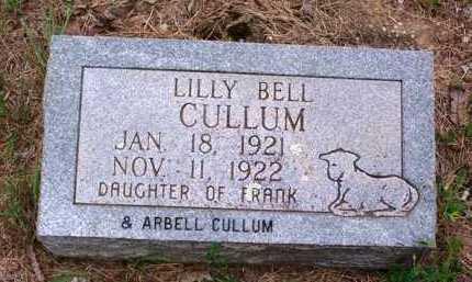 CULLUM, LILLY BELL - Van Buren County, Arkansas | LILLY BELL CULLUM - Arkansas Gravestone Photos