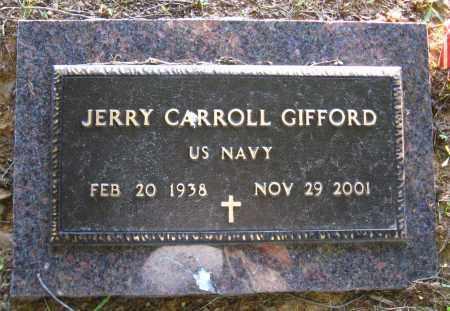 GIFFORD  (VETERAN), JERRY CARROLL - Van Buren County, Arkansas | JERRY CARROLL GIFFORD  (VETERAN) - Arkansas Gravestone Photos