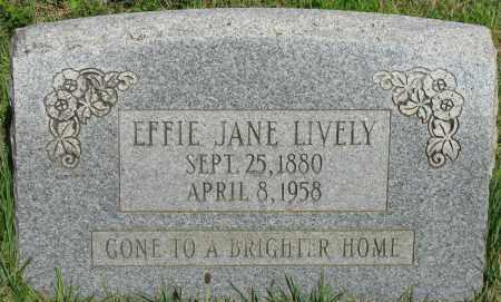 LIVELY, EFFIE JANE - Van Buren County, Arkansas | EFFIE JANE LIVELY - Arkansas Gravestone Photos