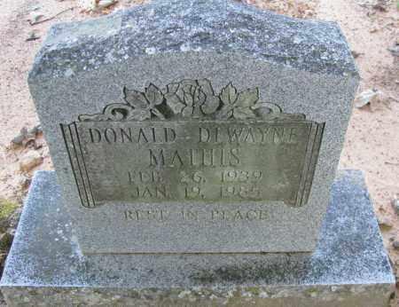 MATHIS, DONALD DEWAYNE - Van Buren County, Arkansas   DONALD DEWAYNE MATHIS - Arkansas Gravestone Photos