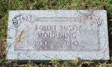 "MOURNING, ROBERT ""RUSTY"" - Washington County, Arkansas   ROBERT ""RUSTY"" MOURNING - Arkansas Gravestone Photos"