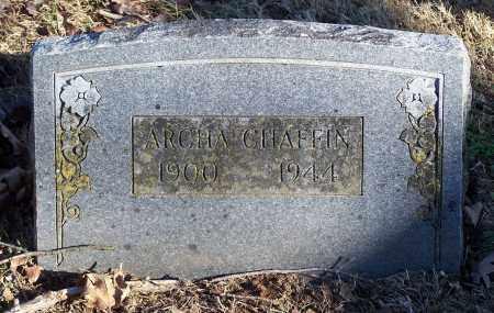 CHAFFIN, ARCHA - Washington County, Arkansas | ARCHA CHAFFIN - Arkansas Gravestone Photos