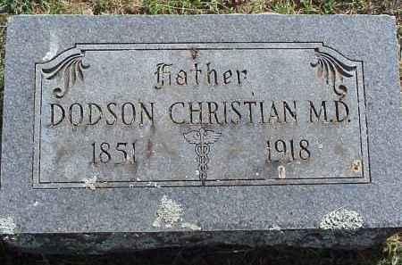 CHRISTIAN, DODSON (DOCTOR) - Washington County, Arkansas | DODSON (DOCTOR) CHRISTIAN - Arkansas Gravestone Photos