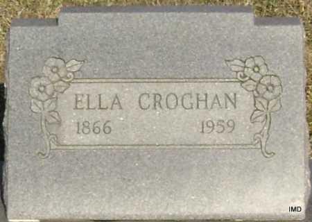 CROGHAN, ELLA - Washington County, Arkansas | ELLA CROGHAN - Arkansas Gravestone Photos