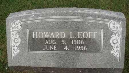EOFF, HOWARD L. - Washington County, Arkansas | HOWARD L. EOFF - Arkansas Gravestone Photos