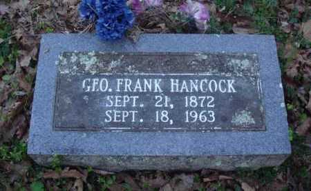 HANCOCK, GEORGE FRANK - Washington County, Arkansas | GEORGE FRANK HANCOCK - Arkansas Gravestone Photos