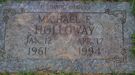 HOLLOWAY, MICHAEL E. - Washington County, Arkansas   MICHAEL E. HOLLOWAY - Arkansas Gravestone Photos